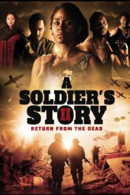 A Soldier's Story 2: Return from the Dead